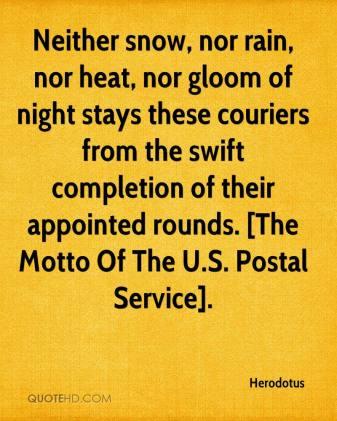 herodotus-quote-neither-snow-nor-rain-nor-heat-nor-gloom-of-night